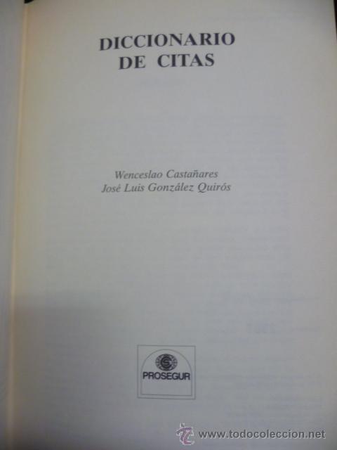 Diccionarios de segunda mano: Diccionario de Citas, 1996. Libro numerado de 8.500 ejemplares. Ejemplar 2967. - Foto 4 - 40001196