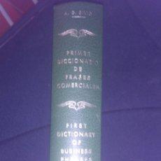 Diccionarios de segunda mano: PRIMER DICCIONARIO DE FRASESCOMERCIALES(FIRST DICTIONARY OF BUSINESS PHRASES)BILINGÜE ESPAÑOL-INGLÉS. Lote 40041196