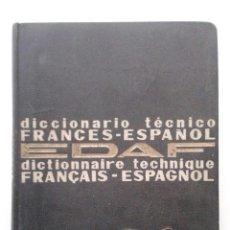 Diccionarios de segunda mano - DICCIONARIO TECNICO FRANCES-ESPAÑOL - EDITORIAL EDAF - 40309166