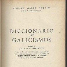 Diccionarios de segunda mano: RAFAEL MARÍA BARALT, DICCIONARIO DE GALICISMOS, ED. HEMISFERIO, BUENOS AIRES 1945 . Lote 40327364