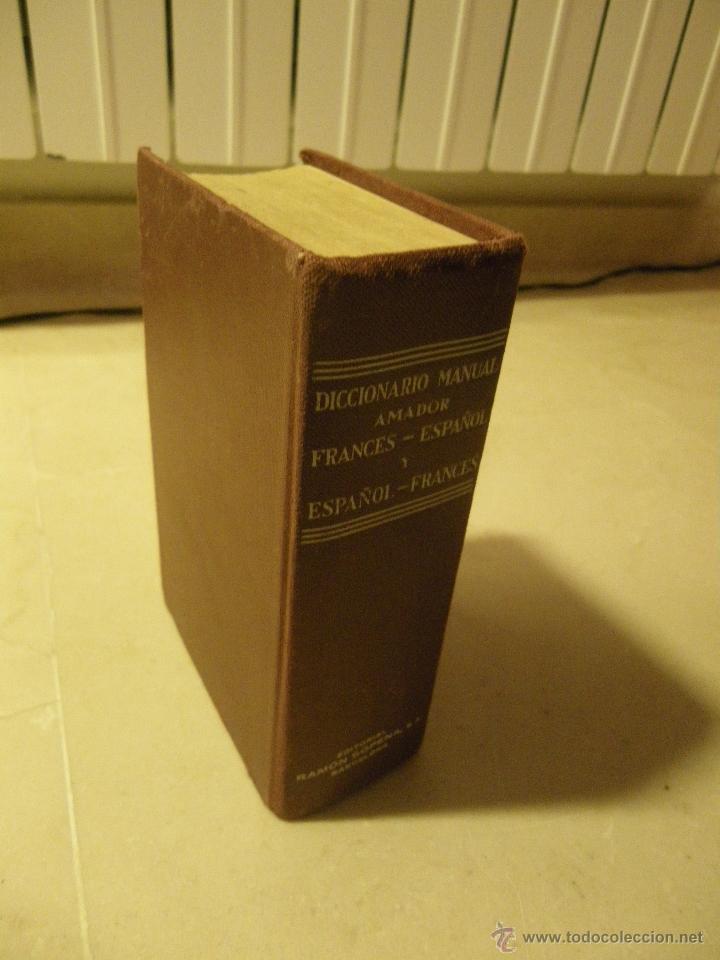 Diccionarios de segunda mano: Diccionario manual Amador. Francés-Español y Español-Francés. Ed Ramon Sopena, 1963 - Foto 2 - 40403442