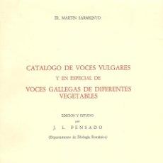 Diccionarios de segunda mano - CATÁLOGO DE VOCES VULGARES Y EN ESPECIAL DE VOCES GALLEGAS DE DIFERENTES VEGETABLES. J.L. PENSADO. - 40418102