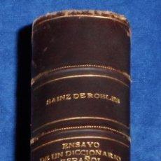 Diccionarios de segunda mano: ENSAYO DE UN DICCIONARIO DE SINÓNIMOS Y ANTÓNIMOS - SAINZ DE ROBLES - AGUILAR (1ª EDICIÓN 1953). Lote 41346671
