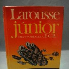 Diccionarios de segunda mano: LIBRO. LAROUSSE JÚNIOR . DICCIONARIO DE LA E.G.B. TAPAS DURAS. Lote 41489370