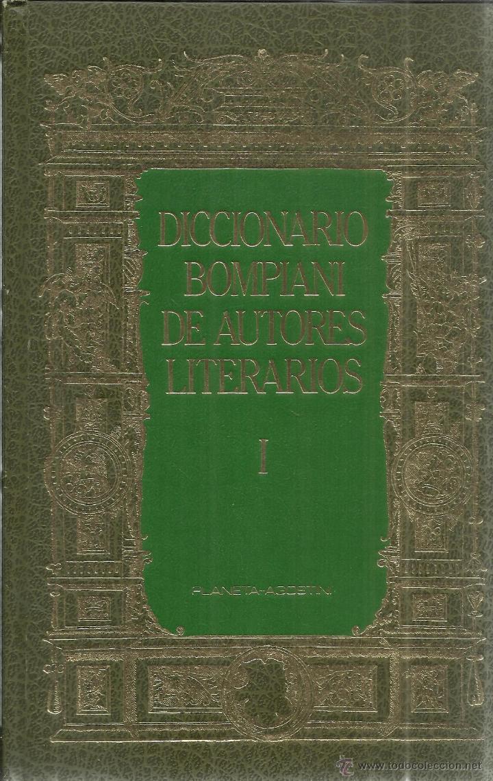 Diccionarios de segunda mano: DICCIONARIO BOMPIANI DE AUTORES LITERARIOS. GONZÁLEZ PORTO-BOMPIANI. 5 VOLÚMES.PLANETA-AGOSTINI.1987 - Foto 2 - 41992432