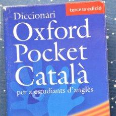 Diccionarios de segunda mano: DICCIONARI POCKET CATALÀ PER ESTUDIANTS D' ANGLES - CATALÀ-ANGLÈS - ANGLÈS-CATALÀ. Lote 42284370