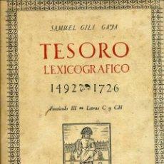 Diccionarios de segunda mano: GILI GAYA : TESORO LEXICOGRÁFICO FASCÍCULO III - LETRAS C Y CH. Lote 42295117