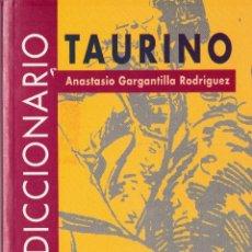 Diccionarios de segunda mano: DICCIONARIO TAURINO. Lote 42565841