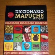 Diccionarios de segunda mano: DICCIONARIO MAPUCHE, POR MARÍA ESPÓSITO - SEGUNDA EDICIÓN REVISADA - ARGENTINA - 2010 - RARO!. Lote 42899200