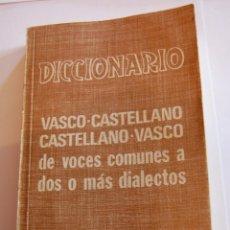 Diccionarios de segunda mano - DICCIONARIO VASCO-CASTELLANO Y CASTELLANO-VASCO DE VOCES COMUNES A DOS O MÁS DIALECTOS. - 43037034