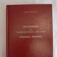 Diccionarios de segunda mano: DICCIONARIO DE TERMINOLOGÍA MILITAR FRANCÉS-ESPAÑOL 1976.. Lote 43042777