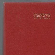 Diccionarios de segunda mano: DICCIONARIO UNIVERSAL DEL ARTE Y DE LOS ARTISTAS, ARTE ORIENTAL PRECOLOMBINO Y PUEBLOS PRIMITIVOS. Lote 107526212
