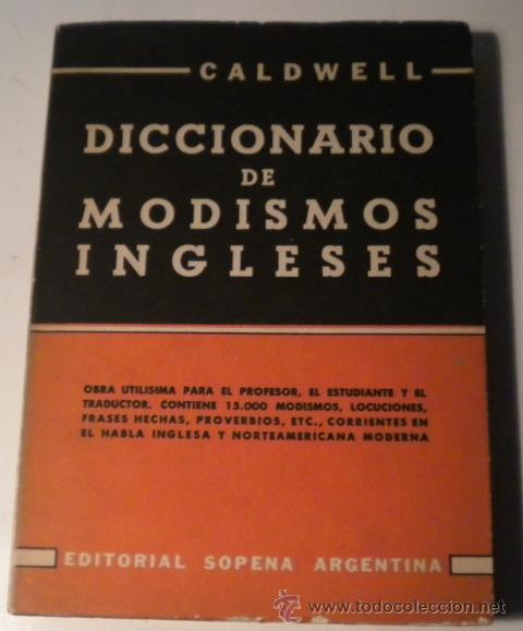 DICCIONARIO DE MODISMOS INGLESES (Libros de Segunda Mano - Diccionarios)