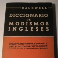 Diccionarios de segunda mano: DICCIONARIO DE MODISMOS INGLESES. Lote 44018938