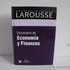 Diccionarios de segunda mano: BIBLIOTECA DE CONSULTA DICCIONARIO DE ECONOMIA Y FINANZAS LAROUSSE EDITORIAL R.B.A AÑO 2003. Lote 44244991