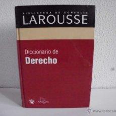 Diccionarios de segunda mano: BIBLIOTECA DE CONSULTA DICCIONARIO DE DERECHO LAROUSSE EDITORIAL R.B.A AÑO 2003. Lote 44245023