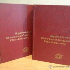 Diccionarios de segunda mano: APPLETON'S REVISED CUYÁS DICTIONARY. OBRA COMPLETA - 2 TOMOS. AÑO 1956. OCASIÓN / BUENA CONSERVACIÓN. Lote 44290467