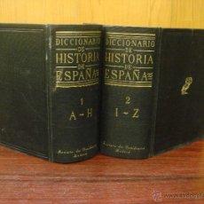 Diccionarios de segunda mano: DICCIONARIO DE HISTORIA DE ESPAÑA.DESDE SUS ORÍGENES AL FIN DEL REINADO DE ALFONSO XIII. 2 T.1952. Lote 44384278