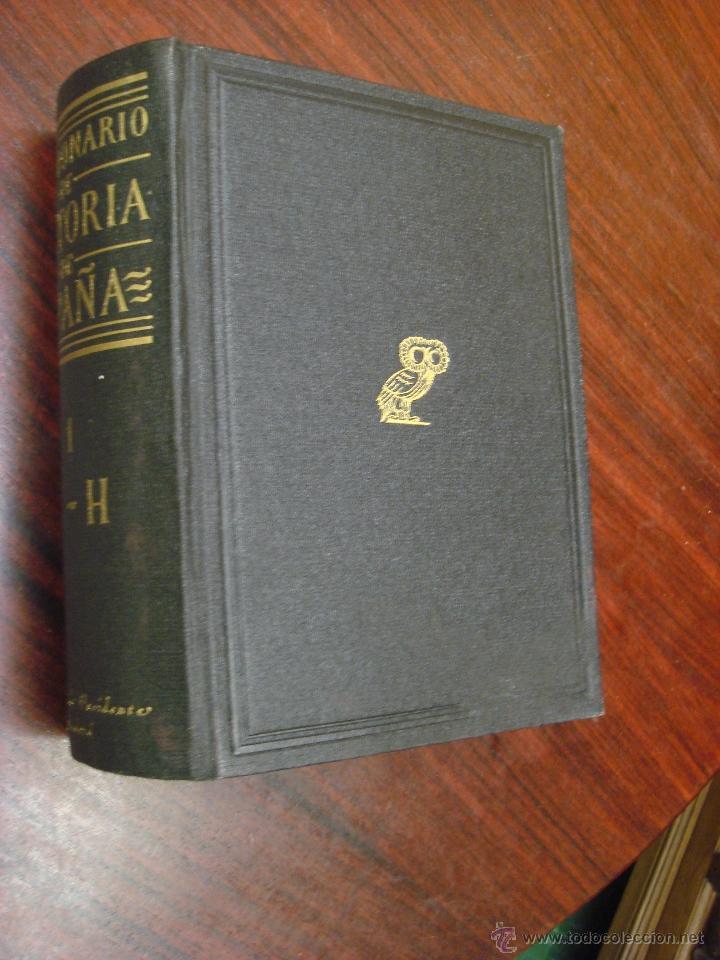 Diccionarios de segunda mano: DICCIONARIO DE HISTORIA DE ESPAÑA.Desde sus orígenes al fin del reinado de Alfonso XIII. 2 T.1952 - Foto 2 - 44384278