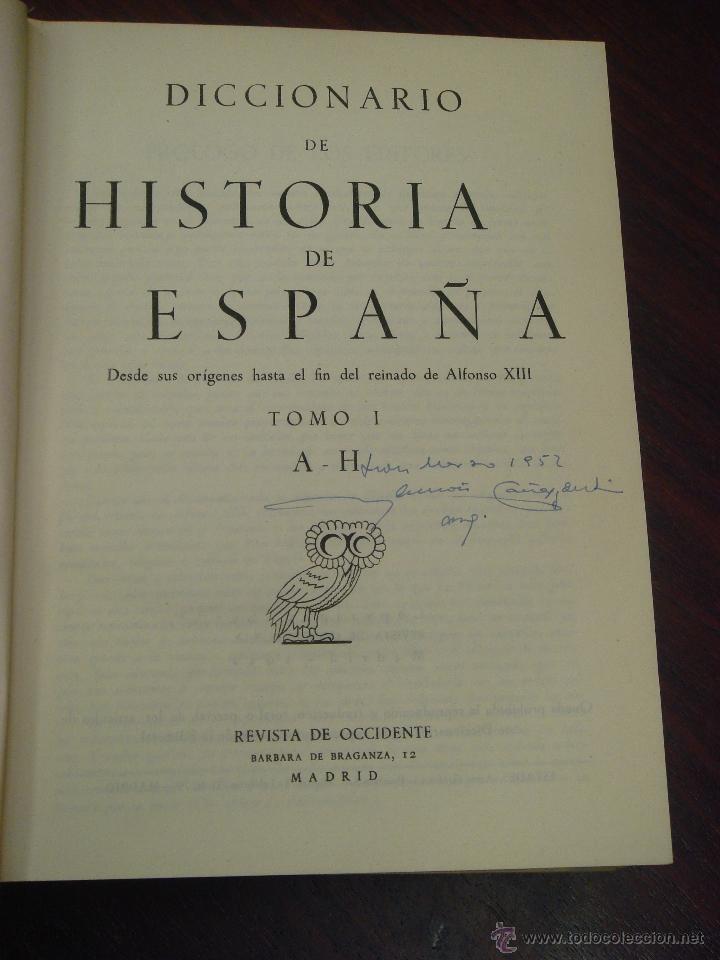 Diccionarios de segunda mano: DICCIONARIO DE HISTORIA DE ESPAÑA.Desde sus orígenes al fin del reinado de Alfonso XIII. 2 T.1952 - Foto 3 - 44384278