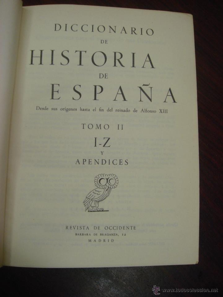 Diccionarios de segunda mano: DICCIONARIO DE HISTORIA DE ESPAÑA.Desde sus orígenes al fin del reinado de Alfonso XIII. 2 T.1952 - Foto 11 - 44384278