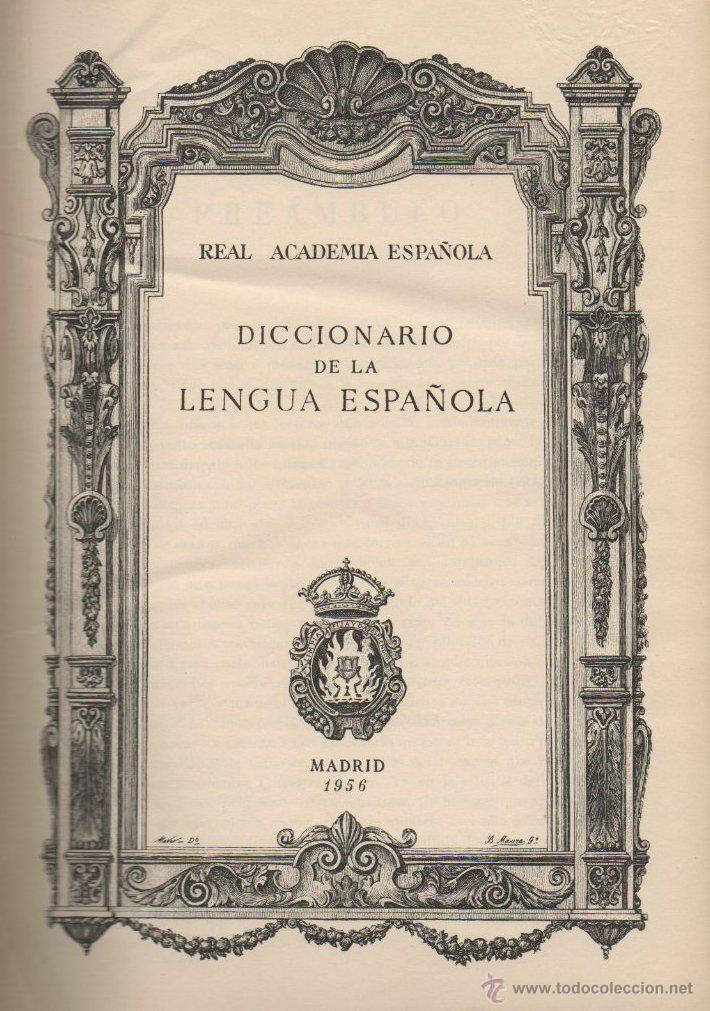 Diccionarios de segunda mano: DICCIONARIO DE LA LENGUA ESPAÑOLA REAL ACADEMIA ESPAÑOLA ESPASA - CALPE 1956 DECIMOCTAVA EDICIÓN - Foto 2 - 44406449