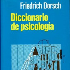 Diccionarios de segunda mano: DICCIONARIO DE PSICOLOGÍA FRIEDRICH DORSCH. Lote 44521026