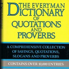 Diccionarios de segunda mano: THE EVERY MAN DICTIONARY OF QUOTATIONS AND PROVERBS . Lote 44646174
