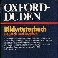 Diccionarios de segunda mano: OXFORD - DUDEN BILDWÖRTERBUCH DEUTSCH UND ENGLISCH. Lote 44646191