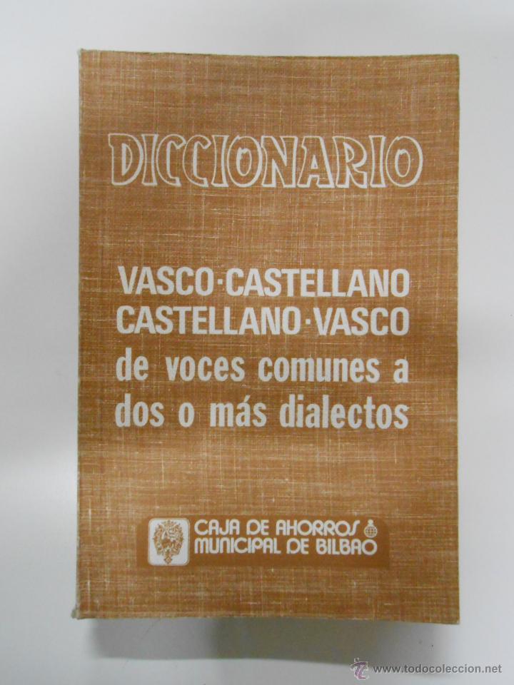 DICCIONARIO VASCO-CASTELLANO Y CASTELLANO-VASCO DE VOCES COMUNES A DOS O MAS DIALECTOS. TDK201 (Libros de Segunda Mano - Diccionarios)