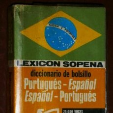Diccionarios de segunda mano: DICCIONARIO LEXICÓN DE BOLSILLO PORTUGUÉS ESPAÑOL POR ED. RAMÓN SOPENA EN BARCELONA 1978. Lote 44817540