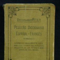 Diccionarios de segunda mano: DICCIONARIOS ITER PEQUEÑO DICCIONARIO ESPAÑOL FRANCÉS RAMÓN SOPENA EDITOR BARCELONA SELLO FALANGE. Lote 44894917