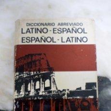Diccionarios de segunda mano: DICCIONARIO ABREVIADO LATINO-ESPAÑOL ESPAÑOL-LATINO - BIBLIOGRAF. Lote 44941900