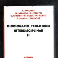 Diccionarios de segunda mano: DICCIONARIO TEOLOGICO INTERSDISCIPLINAR II. VERDAD E IMAGEN. 67. EDICION SIGUEME. Lote 45166052
