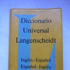 Diccionarios de segunda mano: DICCIONARIO UNIVERSAL LANGENSCHEIDT INGLES-ESPAÑOL. Lote 45425101
