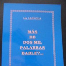 Diccionarios de segunda mano: MAS DE DOS MIL PALABRAS BABLE?... LA LLENGUA. OCTAVIO TRIVIÑO VINCK. 1990. TAPA BLANDA. 16 X 22 CMS.. Lote 45512003