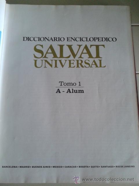 Diccionarios de segunda mano: DICCIONARIO ENCICLOPEDICO SALVAT UNIVERSAL -- 9 TOMOS -- SALVAT -- - Foto 3 - 45616322