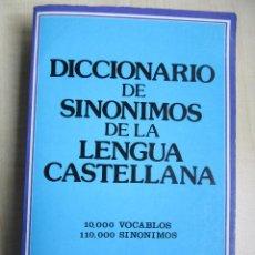 Diccionarios de segunda mano: DICCIONARIO DE SINÓNIMOS DE LA LENGUA CASTELLANA. Lote 45644342