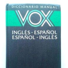 Diccionarios de segunda mano: DICCIONARIO MANUAL VOX - INGLES-ESPAÑOL / ESPAÑOL-INGLES. Lote 45864340