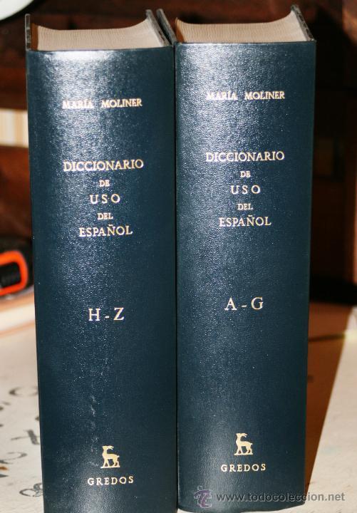 DICCIONARIO DE USO DEL ESPAÑOL. DOS TOMOS. MOLINER, MARIA. EDITORIAL: EDITORIAL GREDOS. 1446+ 1585 P (Libros de Segunda Mano - Diccionarios)