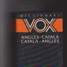Diccionarios de segunda mano: DICCIONARI VOX - ANGLÉS / CATALÁ - CATALÁ / ANGLÉS - BIBLOGRAF 1988. Lote 46023541