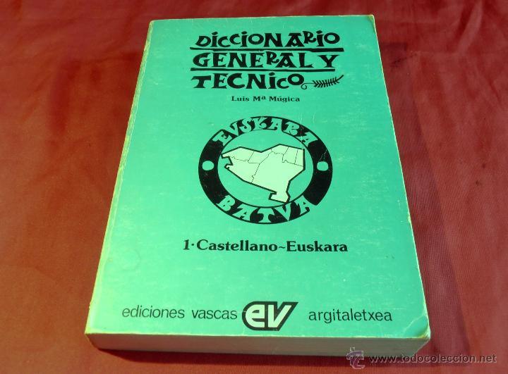 Diccionarios de segunda mano: DICCIONARIO GENERAL Y TECNICO, 1 DE CASTELLANO, EUSKARA, LUIS Mª MUGICA - Foto 2 - 46196034