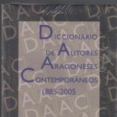 Diccionarios de segunda mano: DICCIONARIO DE AUTORES ARAGONESES CONTEMPORÁNEOS (1885-2005) - JAVIER BARREIRO - 2010 D.P.Z. NUEVO. Lote 46216171