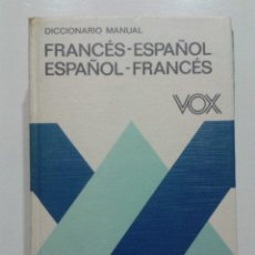 Diccionarios de segunda mano: DICCIONARIO MANUAL FRANCES-ESPAÑOL / ESPAÑOL-FRANCES - VOX. Lote 46375023