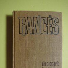 Diccionarios de segunda mano: RANCES DICCIONARIO ILUSTRADO DE LA LENGUA ESPAÑOLA - 1973. Lote 128615286