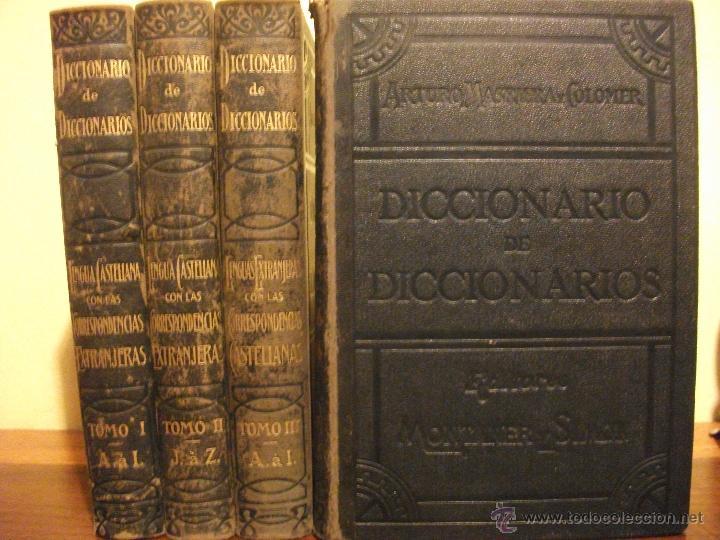 DICCIONARIO DE DICCIONARIOS 1917 ARTURO MASRIERA Y COLOMER, CASTELLANO LATINO FRANCES CATALAN INGLES (Libros de Segunda Mano - Diccionarios)