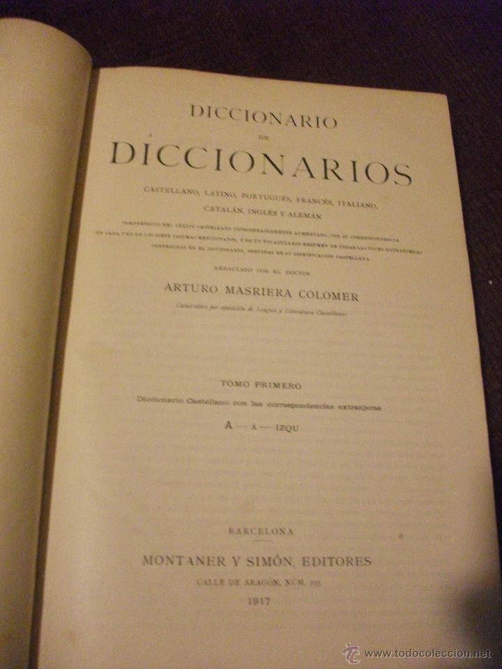 Diccionarios de segunda mano: DICCIONARIO DE DICCIONARIOS 1917 ARTURO MASRIERA Y COLOMER, CASTELLANO LATINO FRANCES CATALAN INGLES - Foto 5 - 46980070