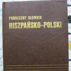 Diccionarios de segunda mano: WAWRZKOWICZ & HISZPANSKI. DICCIONARIO ESPAÑOL - POLACO. 1982. Lote 47071664