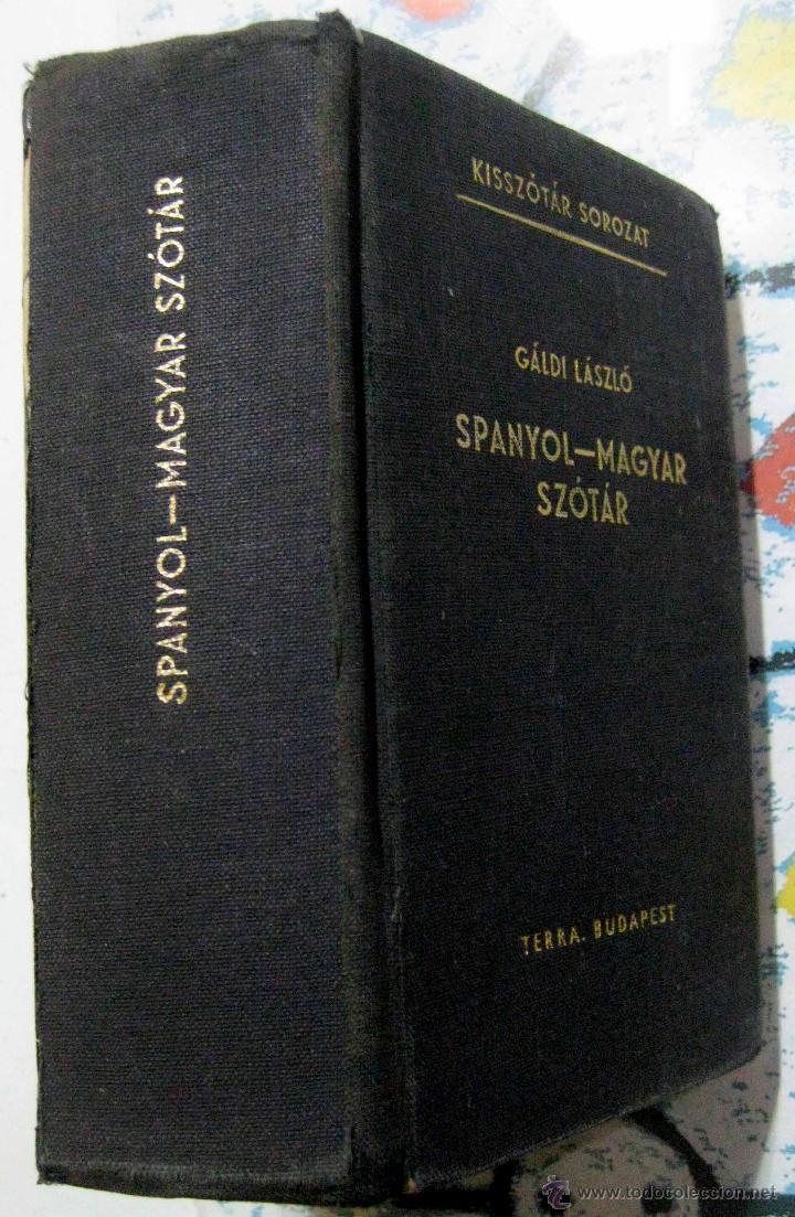 DICCIONARIO HÚNGARO-ESPAÑOL MAGYAR-SPANYOL. 1973 (Libros de Segunda Mano