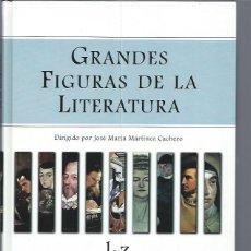 Diccionarios de segunda mano: GRANDES FIGURAS DE LA LITERATURA, 2 TMS, ESPASA CALPE MADRID 1998, TAPAS DURAS. Lote 47091233